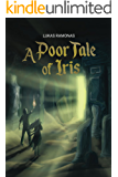 A Poor Tale of Iris