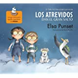 Los atrevidos dan el gran salto / The Daring Take the Plunge (Taller de Emociones) (Spanish Edition)