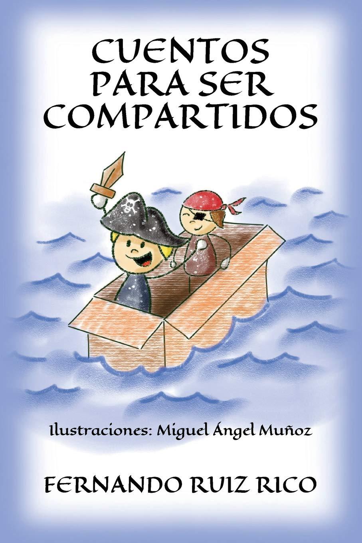 Cuentos para ser compartidos Tapa blanda – Texto grande, 1 ago 2018 Fernando Ruiz Rico Miguel Ángel Muñoz Crespo 8409041294 Kinder/Jugendliche: Romane