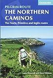 The Northern Caminos: The Caminos Norte, Primitivo and Ingles