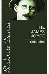 The James Joyce Collection Kindle Edition