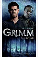 Grimm: The Icy Touch Kindle Edition