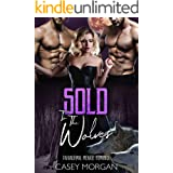 Sold To The Wolves: Paranormal Menage Romance (Love's Hollow Auctions Book 1)