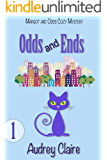 Odds and Ends (Margot and Odds Cozy Mystery Book 1)