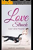 Love Struck: Lost and Found