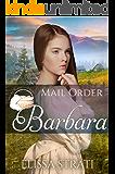 Mail Order Barbara (Widows, Brides, and Secret Babies Book 14)