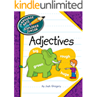 Adjectives (Explorer Junior Library: The Parts of Speech)