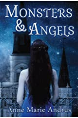 Monsters & Angels Kindle Edition