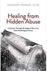 Healing from Hidden Abuse: A Journey Through the Stages of Recovery from Psychological Abuse Paperback