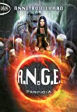 A.N.G.E. - tome 3 Perfidia (03)
