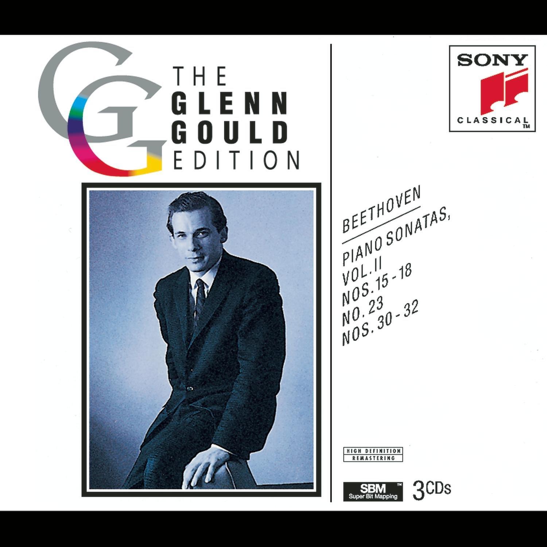 The Glenn Gould Edition: Ludwig Van Beethoven Piano Sonatas, Volume II (Nos. 15-18, No. 23, Nos. 30-32)