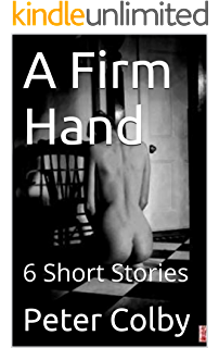 A firm hand erotic story