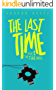 The Last Time (The Time Series Book 1)