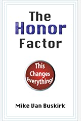 The Honor Factor Kindle Edition