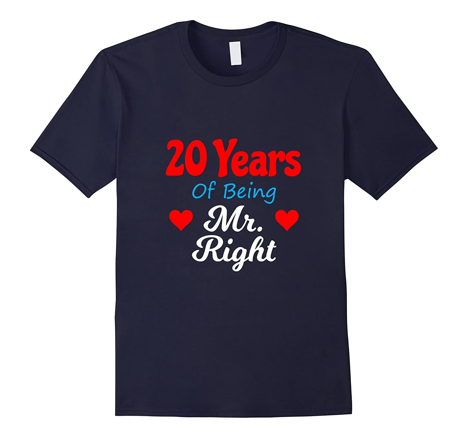 20th Wedding Anniversary Tshirt for Him Mr Right Husband-CD