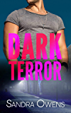 Dark Terror (Dark Falls, CO Romantic Thriller Book 5)