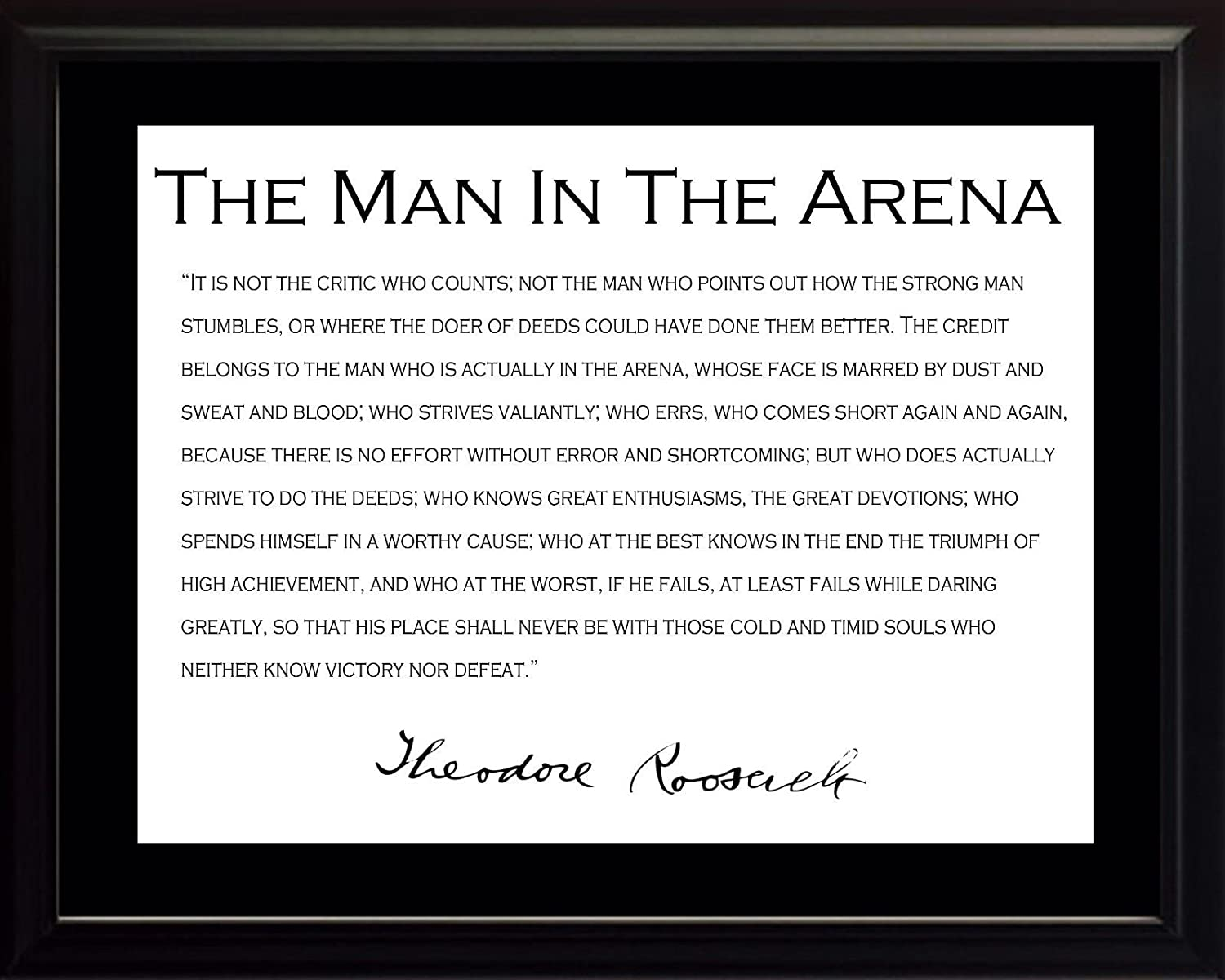 Theodore Teddy Roosevelt the Man in the Arena Quote 8x10 Framed Picture with Black Border wesellphotos