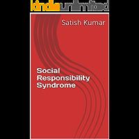 Social Responsibility Syndrome (English Edition)