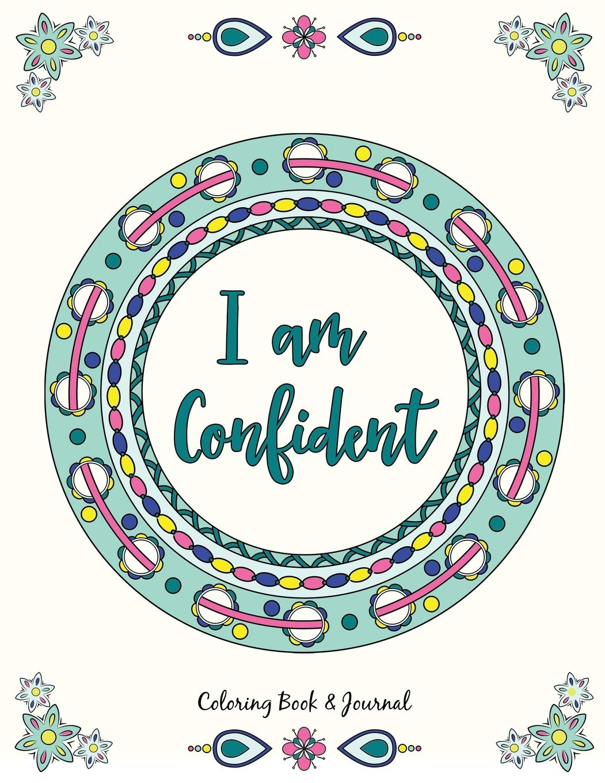 I Am Confident Coloring Book Journal Gut Erin Elizabeth 9780979297731 Amazon Com Books