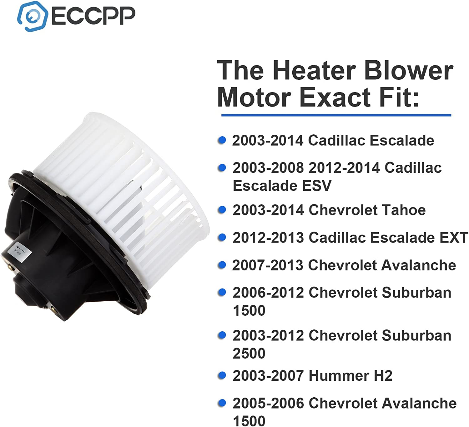 Amazon.com: HVAC Plastic Heater Blower Motor ABS w/Fan Cage ECCPP fit for  2003-2014 for Cadillac Escalade /2003-2008 2012-2014 for Cadillac Escalade  ESV /2003-2014 for Chevrolet Tahoe: AutomotiveAmazon.com