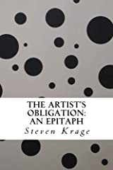 The Artist's Obligation: An Epitaph Kindle Edition