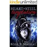 Temptation (The Heart of Steel Trilogy Book 1)