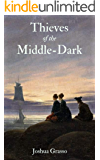 Thieves of the Middle-Dark (The Magicians of Mandragora)