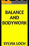 Balance and Bodywork