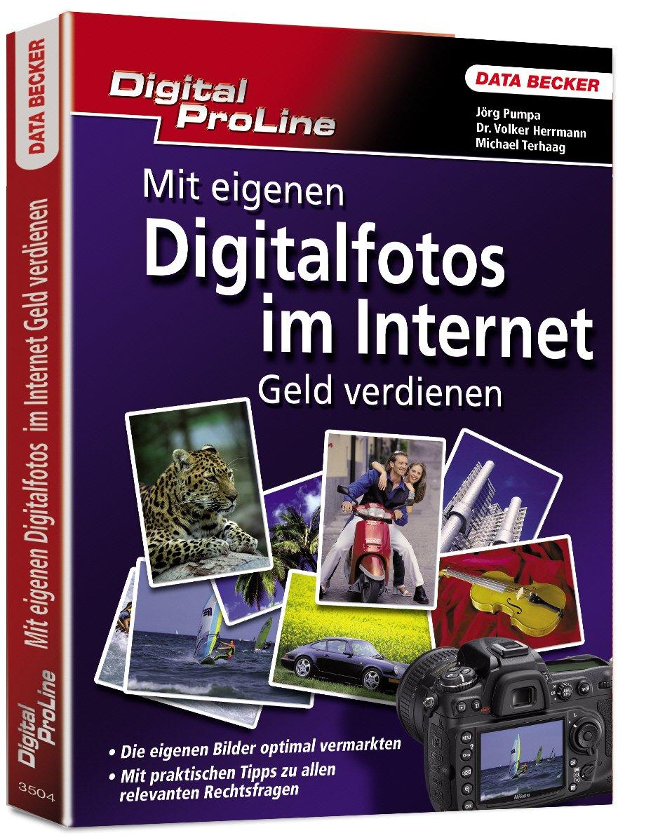 Digital ProLine: Mit eigenen Digitalfotos im Internet Geld verdienen
