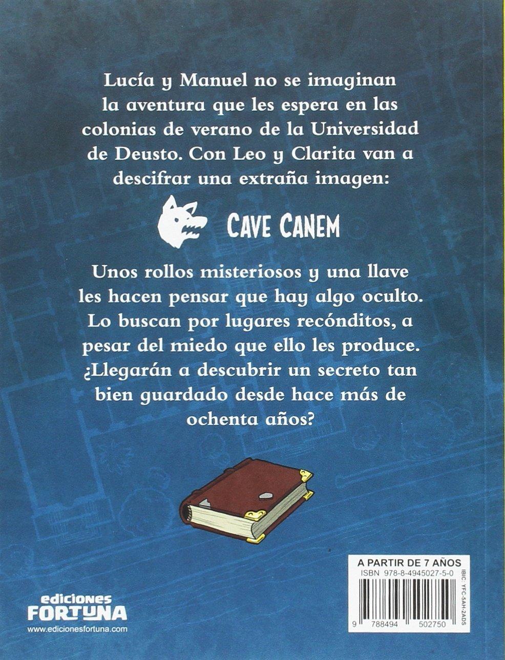 El secreto de cave canem Misterios en la universidad: Amazon.es: María Luisa Amigo Fernández de Arroyabe, Jesús Delgado González: Libros