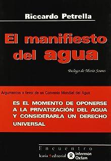 El Manifiesto Del Agua (Spanish Edition)