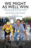 We Might As Well Win: On the Road to Success with the Mastermind Behind a Record-Setting Eight Tour de France Victories (English Edition)