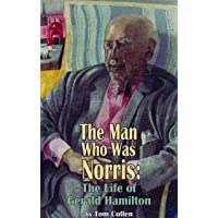 Man Who Was Norris: The Life of Gerald