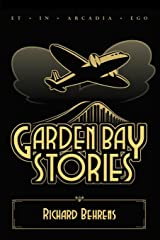 Garden Bay Stories: The Shadow Head and Other Tales of the Garden Bay