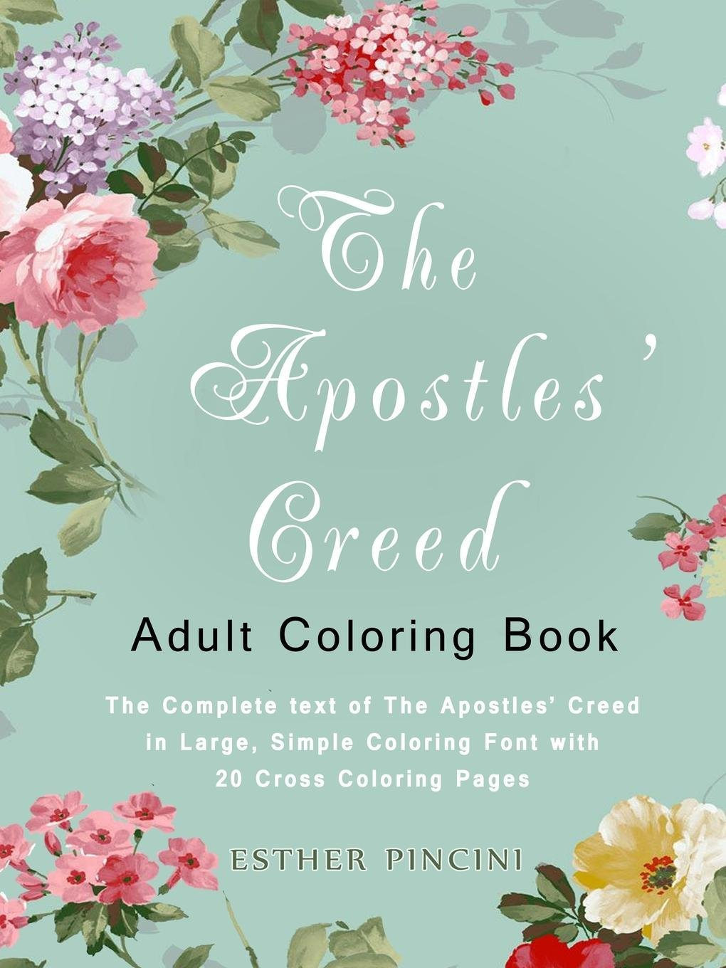Amazon.com: The Apostles\' Creed Adult Coloring Book: The Complete ...