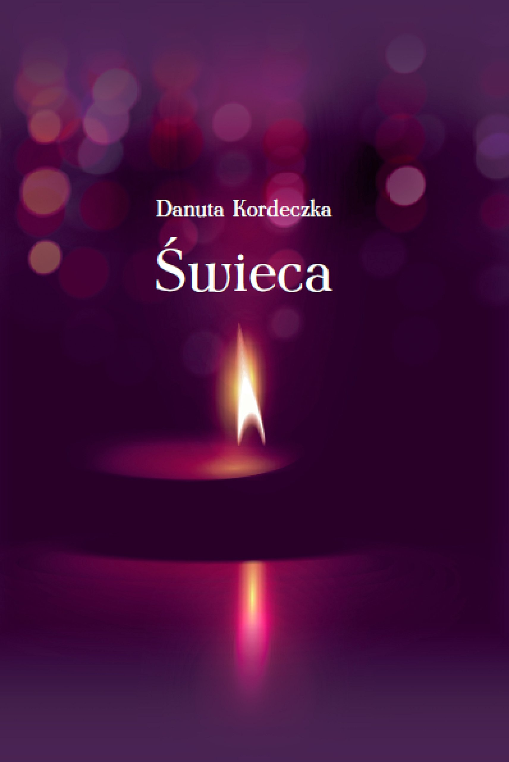 Swieca Amazoncouk Danuta Kordeczka 9788380115828 Books