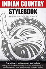 Indian Country Stylebook (2016): Style Guide for Editors, Writers and Journalists Paperback