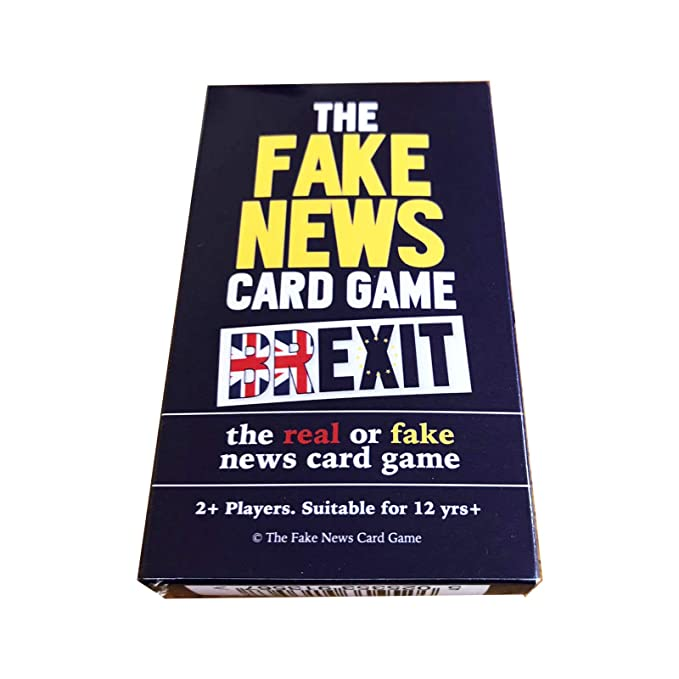 BREXIT EDITION The Fake News Card Game (International Real or Fake