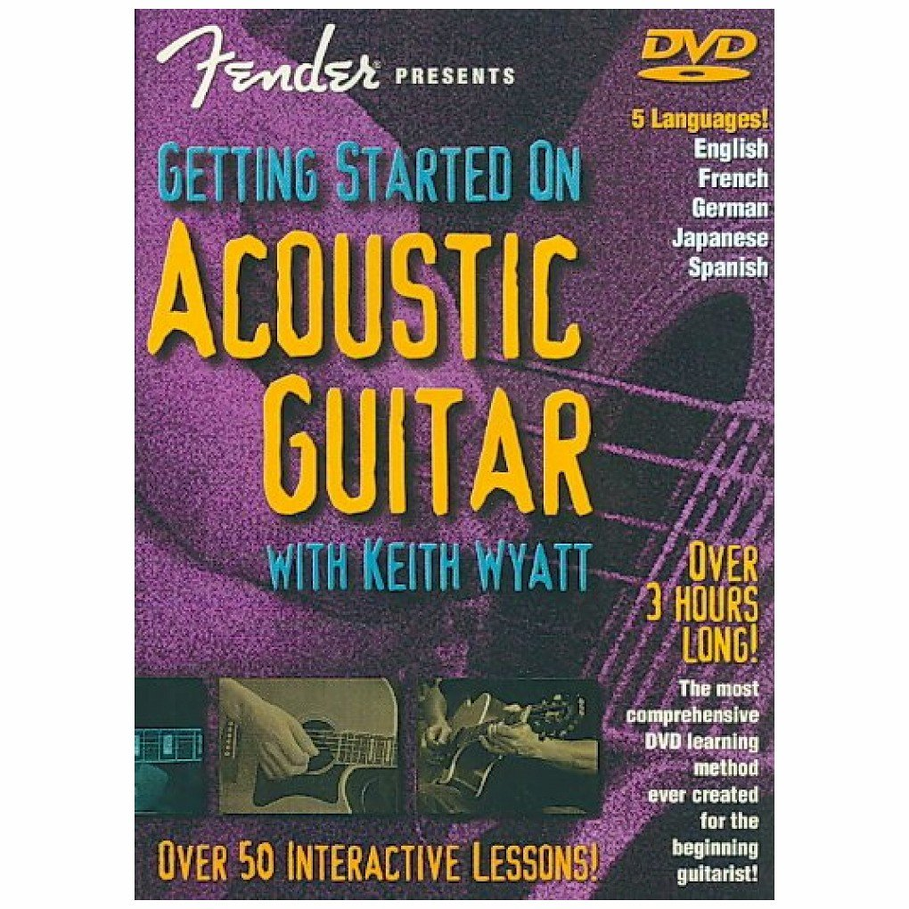 DVD : Keith Wyatt - Fender Pres: Getting Started Acoustic Guitar (DVD)