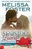 Seaside Lovers (Love in Bloom: Seaside Summers) (Volume 7)