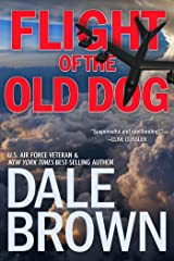 Flight of the Old Dog (Patrick McLanahan Book 1) Kindle Edition