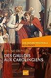 Des Gaulois aux Carolingiens (du Ier au IXe siècle)