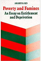 Poverty and Famines: An Essay on Entitlement and Deprivation Kindle Edition