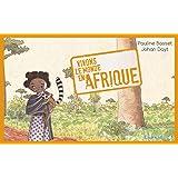 Vivons le monde en Afrique