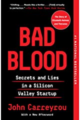 Bad Blood: Secrets and Lies in a Silicon Valley Startup Kindle Edition