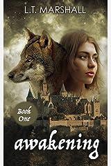 Awakening: Book One Kindle Edition