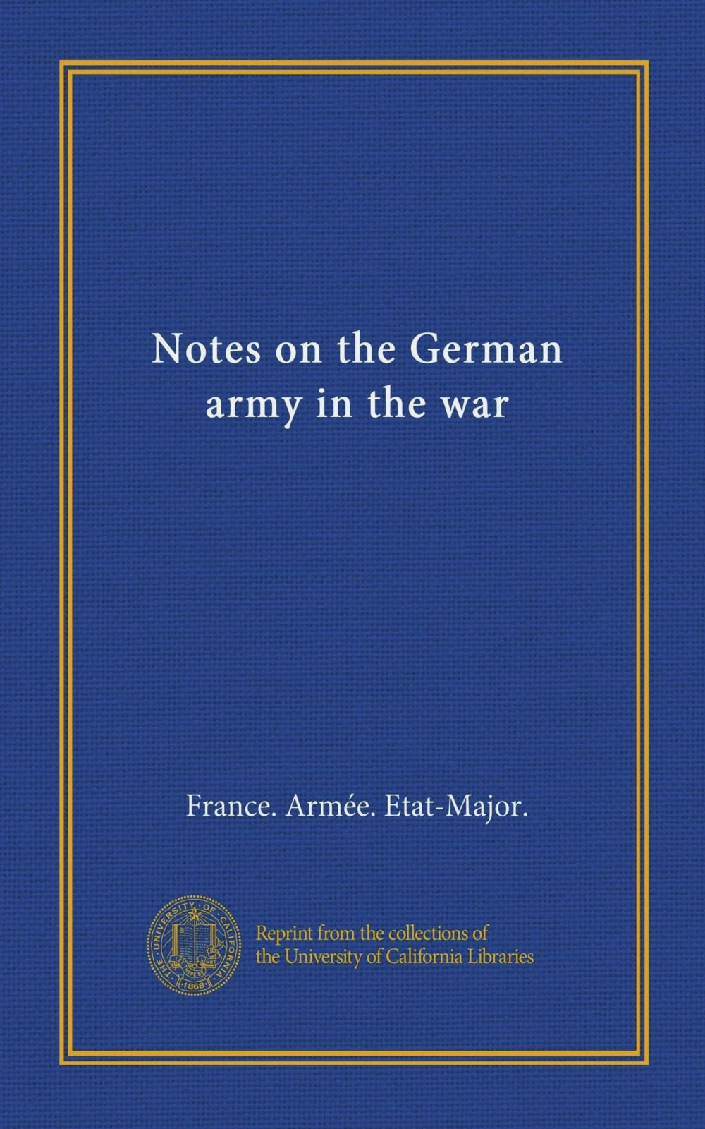 Notes on the German army in the war pdf epub