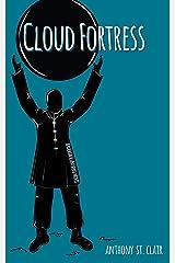 Cloud Fortress: A Rucksack Universe Novel Kindle Edition