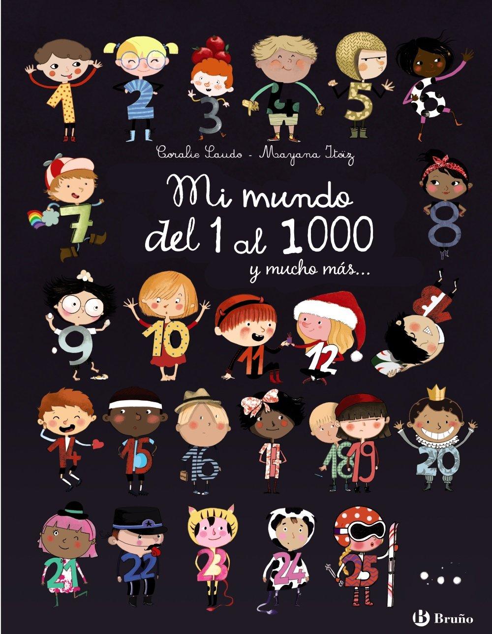 Mi mundo del 1 al 1000 y mucho más (Spanish Edition) pdf