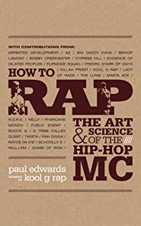 22d8281dd70be How to Rap  The Art and Science of the Hip-Hop MC  Amazon.co.uk ...